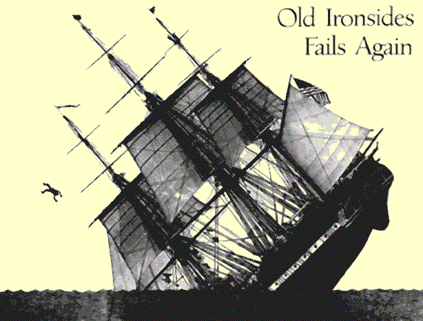 [ Old Ironsides, blup, blup, blup ]